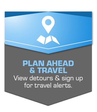 Getting Around: View area detours and sign up for travel alerts.